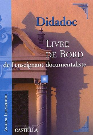 Didadoc : Livre de bord de l'enseignant-documentaliste