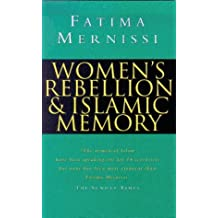 Women's Rebellion and Islamic Memory
