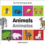 My First Bilingual Book - Animals - English-Spanish