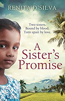 A Sister's Promise by [D'Silva, Renita]