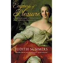 Empress of Pleasure: The Life and Adventures of Teresa Cornelys