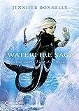 Waterfire Saga - Das vierte Lied der Meere