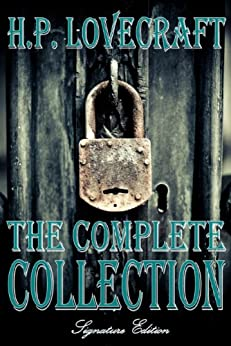 H.P. Lovecraft The Complete Collection (English Edition) von [Lovecraft, H.P.]