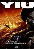 Yiu, Tome 5 - La chute de l'Empire évangéliste