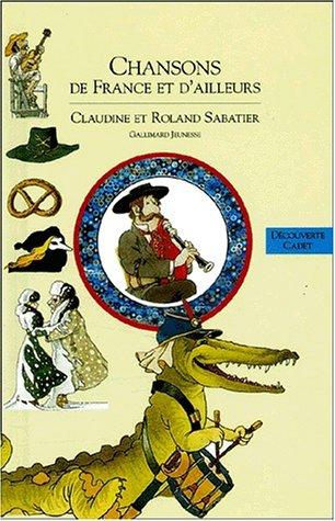 Deuxième livre des chansons de France et d'ailleurs par R. Sabatier