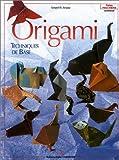 Origami : Techniques de base...