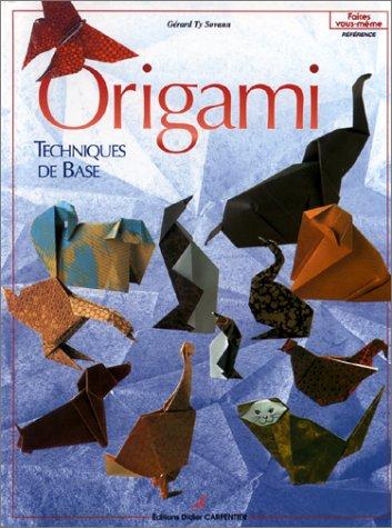 Origami : Techniques de base par Gérard Ty Sovann
