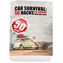 Car Survival: 50 Hacks to Survive Long Car Trips (English Edition)