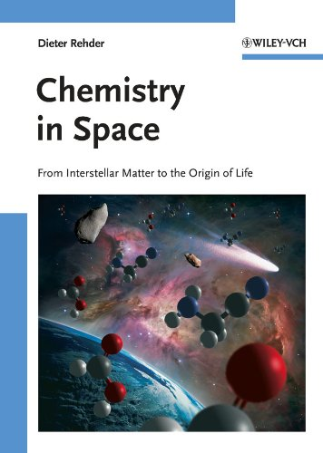 Chemistry in Space: From Interstellar Matter to the Origin of Life (English Edition)
