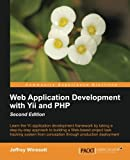 Web Application Development with Yii and PHP (English Edition)