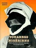 Touaregs nigériens: Unité culturelle et diversité régionale d'un peuple pasteur