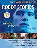 Robot Stories: And More Screenplays (English Edition)