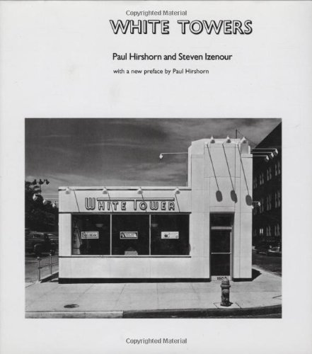 White Towers (MIT Press) by Paul Hirshorn (2007-11-16)