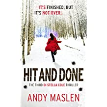 Hit and Done (The DI Stella Cole Thrillers Book 3)