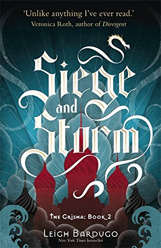 Siege And Storm: 2 (The Grisha)
