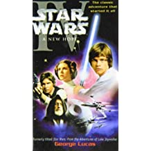 Star Wars: A New Hope by George Lucas (2008-05-09)