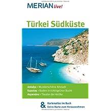 Türkei Südküste: Mit Kartenatlas im Buch und Extra-Karte zum Herausnehmen (MERIAN live)
