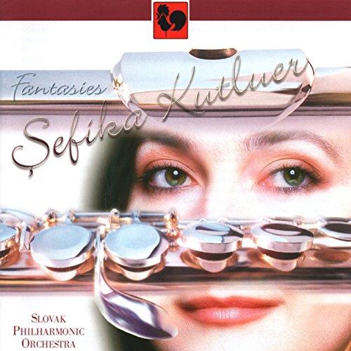 Fauré - Bach - Rachmaninoff - Doppler: Fantasies for Flute & Orchestra