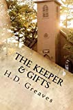 The Keeper & Gifts: LARGE PRINT Two Stories by H.D. Greaves (English Edition)