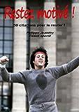Telecharger Livres RESTEZ MOTIVE 50 citations pour le rester (PDF,EPUB,MOBI) gratuits en Francaise