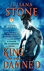 King of the Damned: A League of Guardians Novel by Juliana Stone (2012-11-27)
