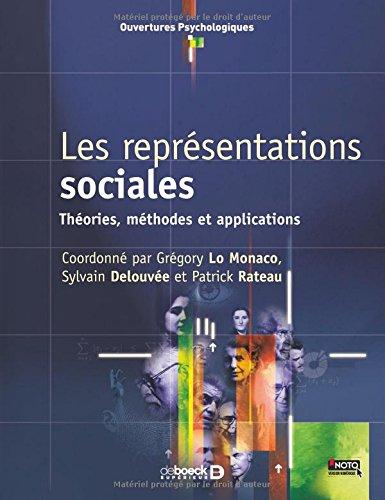 Les représentations sociales par Sylvain Delouvée, Grégory Lo Monaco, Patrick Rateau
