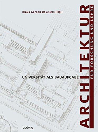 Architektur für Forschung und Lehre. Universität als Bauaufgabe (Kieler Kunsthistorische Studien N.F.)
