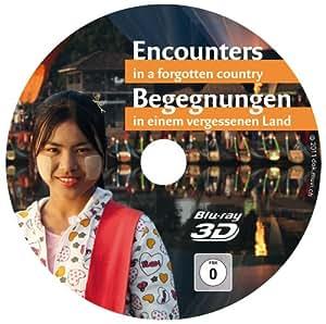 Myanmar, Burma (3D+2D Blu-ray): Faszinierende Reise in 3D: «BEGEGNUNGEN in einem vergessenen Land» Vers: Deutsch und English