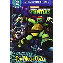 Too Much Ooze! (Teenage Mutant Ninja Turtles) (Step Into Reading)