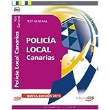 Policía Local de Canarias. Test General (Colección 1443)