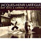 Boy with a Camera: Story of Jacques-Henri Lartigue