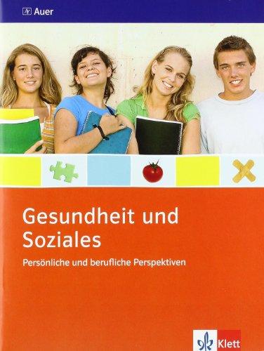 Persönliche und berufliche Perspektiven. Ausgabe Niedersachsen: Themenheft Klasse 9/10 (Gesundheit und Soziales)