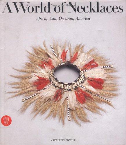 Collane etniche. Africa, Asia, Oceania, America. Ediz. inglese