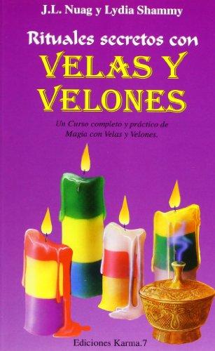 Rituales prácticos con velas y velones (La Otra Magia)