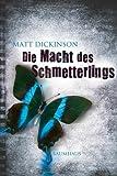 'Die Macht des Schmetterlings' von Matt Dickinson