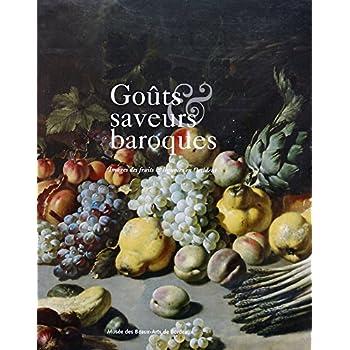 Goûts et saveurs baroques : Images des fruits et légumes en Occident