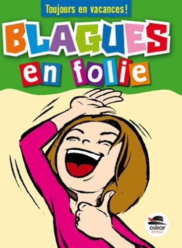Blagues en folie par Véronique Saintonge