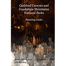 Carlsbad Caverns and Guadalupe Mountains National Parks Planning Guide (English Edition)