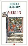 Merlin - Roman du XIIIe siècle