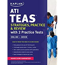 ATI TEAS Strategies, Practice & Review with 2 Practice Tests: Online + Book (Kaplan Test Prep) (English Edition)
