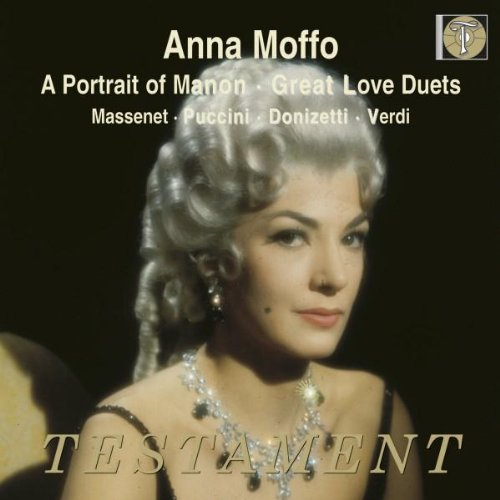 A Portrait of Manon - Great Love Duets with Anna Moffo