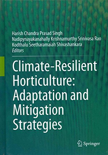 [(Climate-Resilient Horticulture : Adaptation and Migration Strategies)] [Edited by Harish Chandra Prasad Singh ] published on (April, 2013)