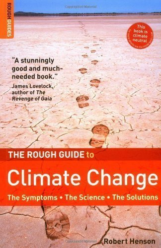 The Rough Guide to Climate Change (Rough Guides Reference Titles) by Henson, Robert ( 2006 )