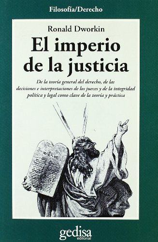 Imperio de la justicia por Ronald Dworkin