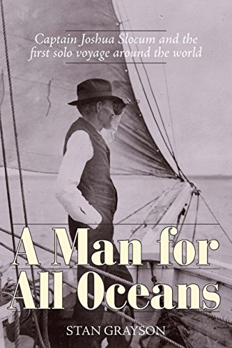 Descargar PDF Gratis A Man for All Oceans: Captain Joshua Slocum and the First Solo Voyage Around the World