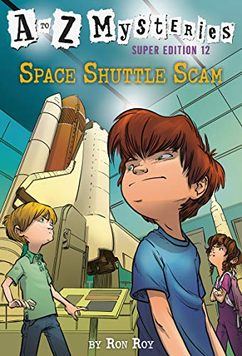 A to Z Mysteries Super Edition #12: Space Shuttle Scam (English Edition)
