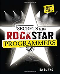 Secrets of the Rock Star Programmers: Riding the IT Crest
