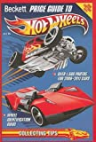 Beckett Price Guide to Hot Wheels by Doug Kale (2010-12-01)