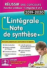 L'intégrale de la Note de synthèse - Catégories A et B - Concours 2019-2020 de Olivier Bellégo