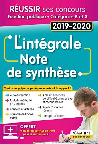 L'intégrale de la Note de synthèse : Catégories A et B - Concours 2019-2020 par Olivier Bellégo